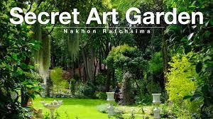 secret art garden in nakhon ratchasima youtube