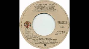monty python always look on the bright side of life 45 version