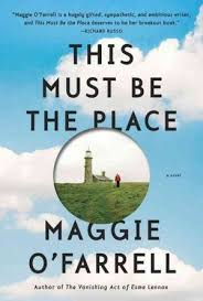 A Place Book Book Review This Must Be The Place By Maggie O Farrell Npr