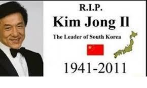 Kim Jong Il Meme - kim jong il the leader of south korea 1941 2011 kim jong il meme