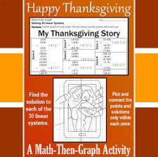 my thanksgiving story a math then graph activity solve 30 systems