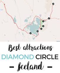 Circle Map Best Attractions By The Diamond Circle Tour In Iceland