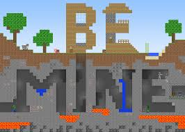 minecraft valentines be mine s day card i made for my minecraft