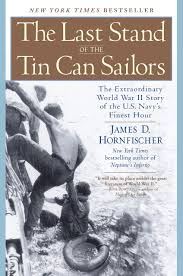 Books About Flags The Last Stand Of The Tin Can Sailors The Extraordinary World War