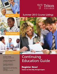 continuing education guide summer 2013 by triton college issuu