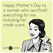 Meme Mothers Day - funny mother s day memes ecards someecards