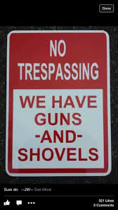 best 25 no trespassing signs ideas on pinterest yard pranks