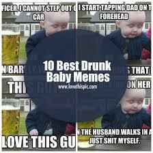 Drunk Baby Memes - 10 best drunk baby memes
