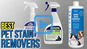 Upholstery Cleaning Products Reviews Top 10 Pet Stain Removers Of 2017 Video Review