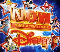 various artists now that s what i call disney now that s what i