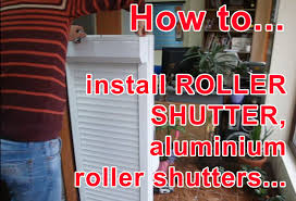 How To Install Interior Window Shutters How To Install Roller Shutter Aluminium Roller Shutters Blinds