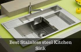 best kitchen sinks and faucets 10 best stainless steel kitchen sinks reviews 2018 allfaucetsworld