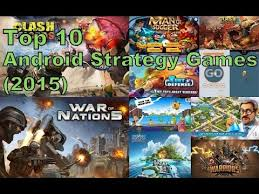 best android strategy top 10 best android strategy 2015