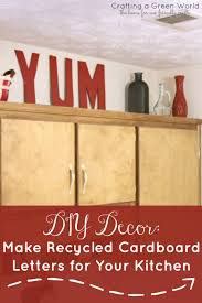 upcycled kitchen ideas diy decor make recycled cardboard letters for your kitchen