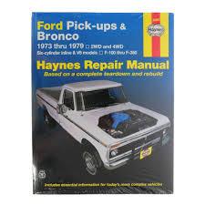 haynes repair manual for 73 79 ford bronco f100 f150 f250 ebay