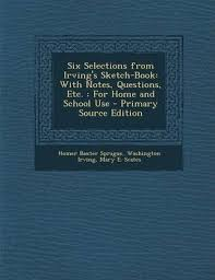six selections from irving u0027s sketch book washington irving