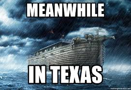 Meanwhile In Texas Meme - meanwhile in texas the noah s ark meme generator