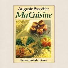 escoffier cuisine escoffier ma cuisine haute cuisine cookbook cookbook