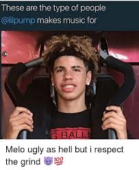 Makes Memes - these are the type of people makes music for g ball melo ugly as