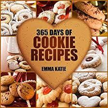 cookies 365 days of cookie recipes cookie cookbook cookie recipe