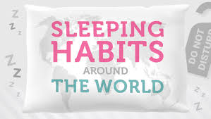 sleeping habits around the world a reviews