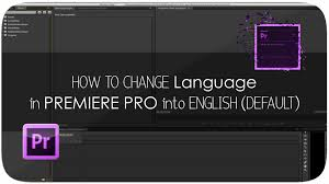 how to change language in premiere pro 2013 mac youtube