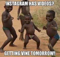 How To Make Meme Videos - instagram has videos getting vine tomorrow make a meme