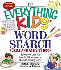 the everything kids u0027 word search puzzle and activity book solve