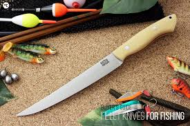 boat cuts the 8 best fillet knives for fishing hiconsumption