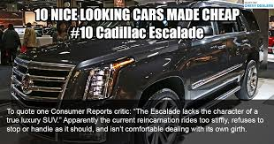 cheap cadillac escalade 10 2017 cars that are made cheap you ll regret buying