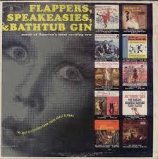 Bathtub And Gin Various Flappers Speakeasies U0026 Bathtub Gin Vinyl Lp At Discogs