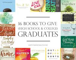 16 books to give high school or college graduates