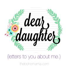 that mama gretchen a letter to my daughter dear daughter series