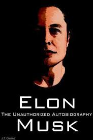 biography book elon musk elon musk the unauthorized autobiography j t owens x feedbooks