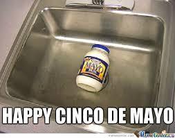 Memes 5 De Mayo - cinco de mayo memes best collection of funny cinco de mayo pictures