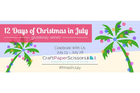 12 days of christmas in july 2015 craft paper scissors