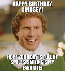 Full Meme - happy birthday lindsey hope your day is full of smiles smiling s