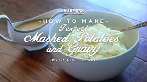 thanksgiving mashed potatoes and gravy how to make perfect mashed potatoes and gravy howtoharmons youtube