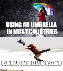 Iceland Meme - using an umbrella in iceland imgflip