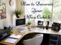 how to decorate your office cubicle to stand out in the crowd