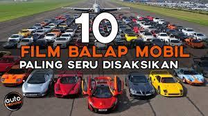 judul film balap mobil super kece 10 film balap mobil terbaik dan paling seru disaksikan
