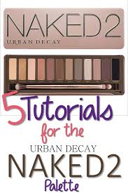 5 tutorials using the urban decay 2 palette for the day when