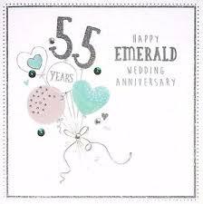 55th wedding anniversary happy emerald wedding anniversary 55 years beautiful 55th