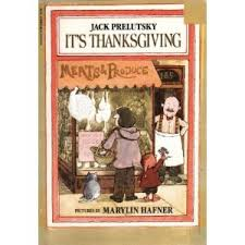 it s thanksgiving by prelutsky