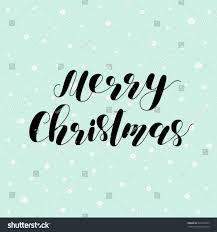 merry christmas modern merry christmas brush lettering temasistemi net