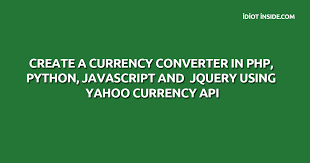 currency converter python create a currency converter in php python javascript and jquery