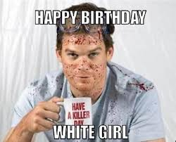 Girl Birthday Meme - happy birthday girl memes wishesgreeting