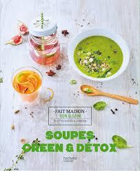 hachette cuisine soupes green et détox amazon co uk s cuiz in 9782017020226 books