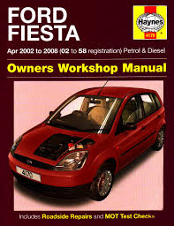 ford fiesta owners workshop manual 2002 to 2008 haynes service