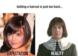 New Haircut Meme - 15 expectation vs reality memes which are too funny expectation vs